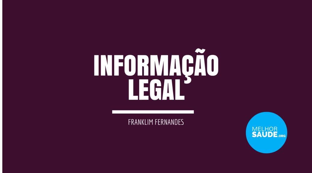 Informação legal melhorsaude.org
