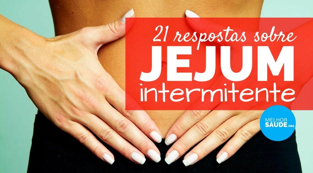 JEJUM INTERMITENTE melhorsaude.org