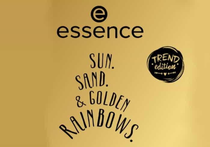 Preview | Essence sun. sand. & golden rainbows.