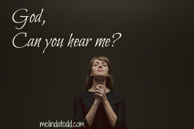 god can you hear me melinda todd