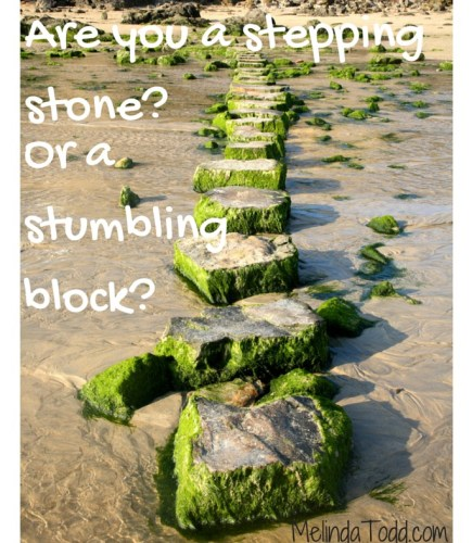 Are you a stepping stone