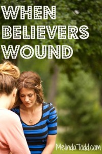 When Believers Wound