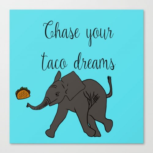 Baby Elephant Chase Your Taco Dreams Canvas Print by Melinda Todd