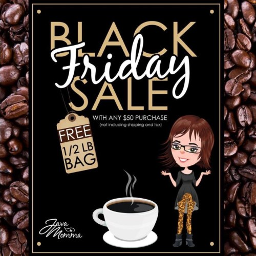 Black Friday Java Momma Sale