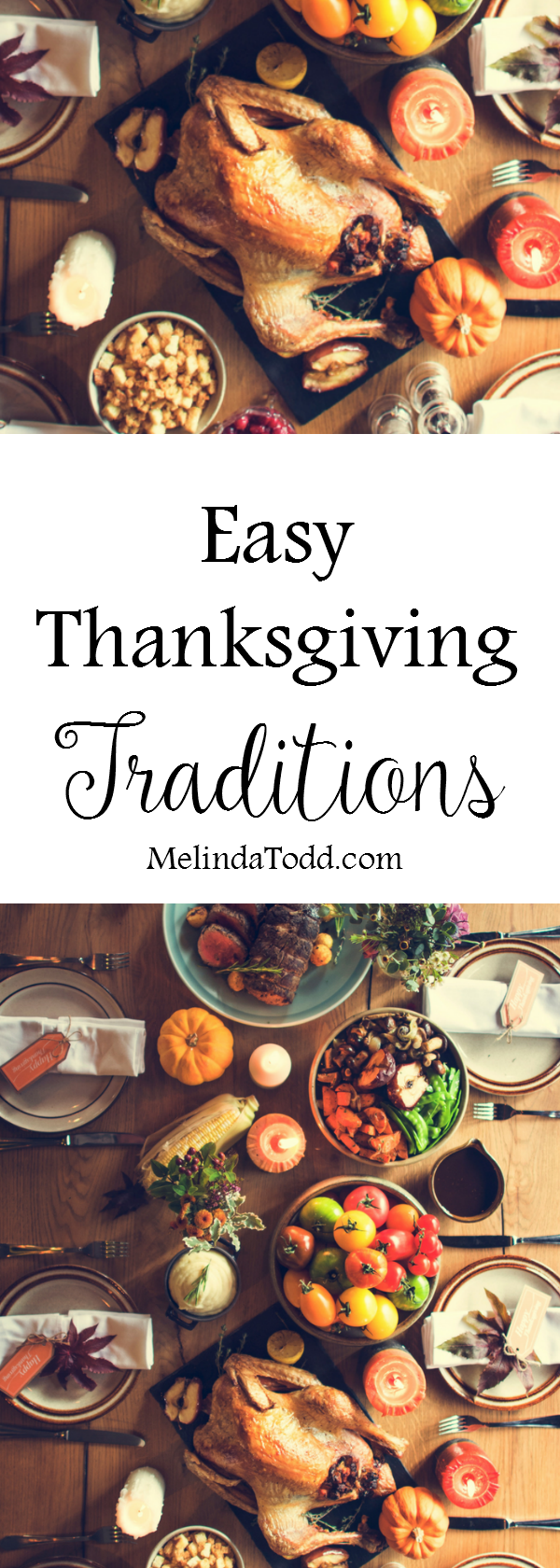 Easy Thanksgiving Tradition For A Better Day With Family