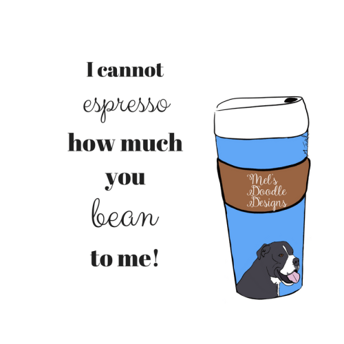 espresso you bean to me by Mel's Doodle Designs