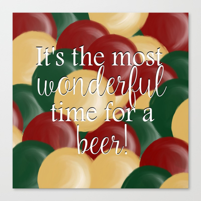 It's the Most Wonderful Time For a Beer Canvas Print by Mel's Doodle Designs