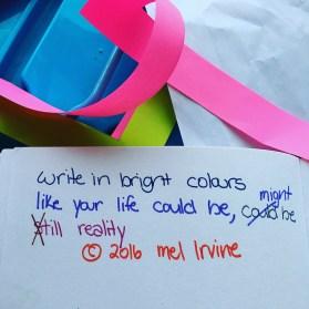 write in bright colours