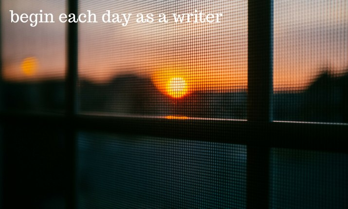 Melinda J. Irvine-begin-each-day-as-a-writer