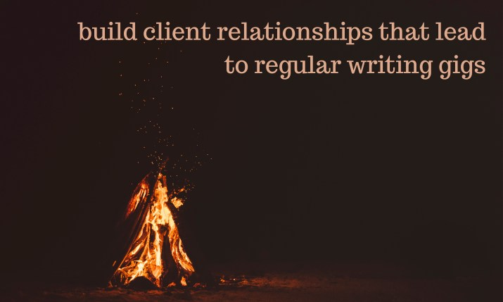build-client-relationships-that-lead-to-regular-writing-gigs by Melinda J. Irvine
