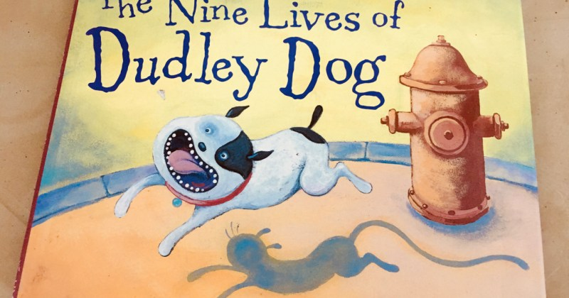 Book Review- the nine lives of Dudley Dog