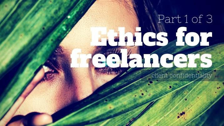Melinda J. Irvine -- ethics for freelancers - part 1 of 3