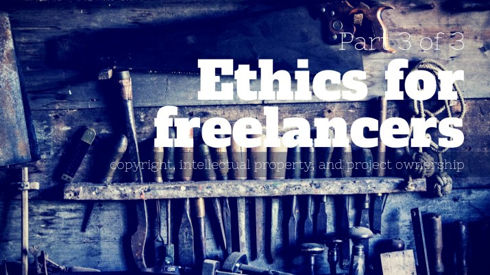 Melinda J. Irvine -- ethics for freelancers - part 3 of 3
