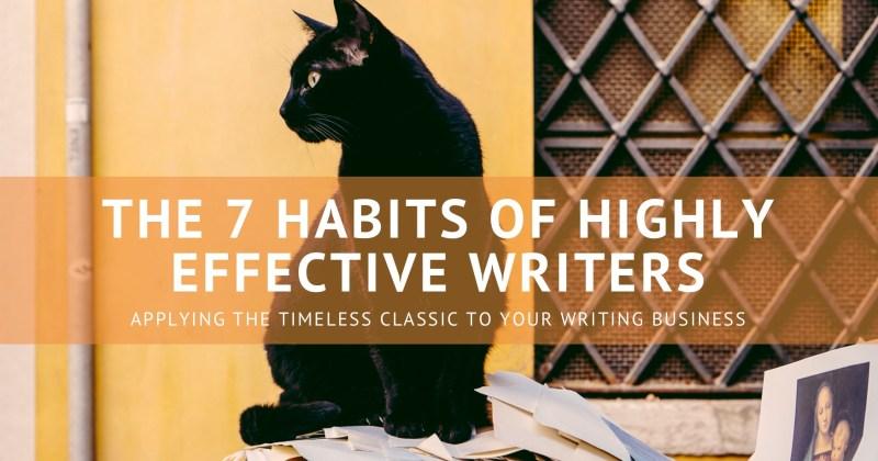 Melinda J. Irvine -- freelance writer tips - the 7 habits of highly effective writers