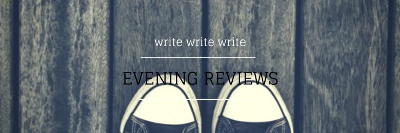 EVENING REVIEW - Melinda J. Irvine Freelance Writer www.writingbiz.net