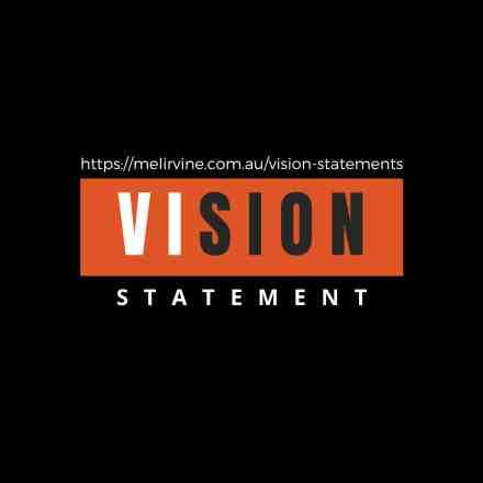 get a company vision statement written @ Melinda J. Irvine