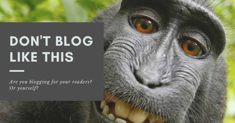 blog for your readers, not for yourself by Melinda J. Irvine
