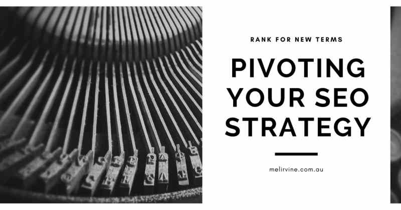 pivoting your SEO strategy by Melinda J. Irvine