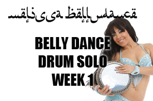 BELLY DANCE DRUM SOLO WK1 APR-JULY 2020