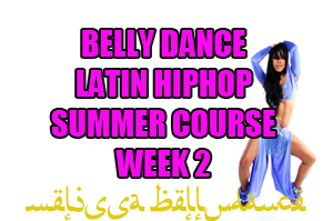 SUMMER 4 WEEK LATIN BELLY DANCE HIPHOP WK2 AUGUST 2020