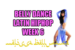 BELLY DANCE HIPHOP WK6 APR-JULY 2020