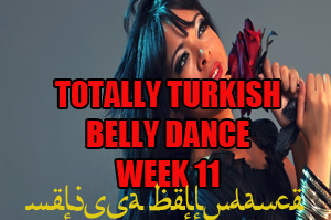 TOTALLY TURKISH WK11 APR-JULY 2020
