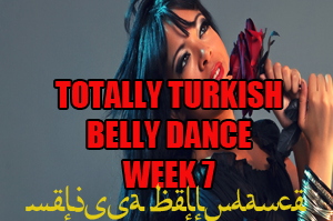 TOTALLY TURKISH WK7 APR-JULY 2020
