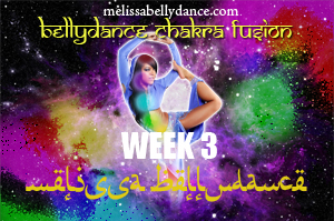 BELLY DANCE CHAKRA FUSION WK3 SEPT-DEC 2019