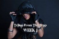 SUMMER 4 WEEK TRIBAL FROM THE TRAP WK1 AUGUST 2020
