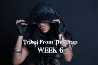 TRIBAL FROM THE TRAP WK6 SEPT-DEC 2020