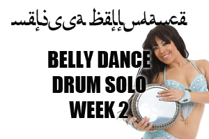 BELLY DANCE DRUM SOLO WK2 SEPT-DEC 2020