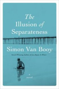 The Illusion of Separateness