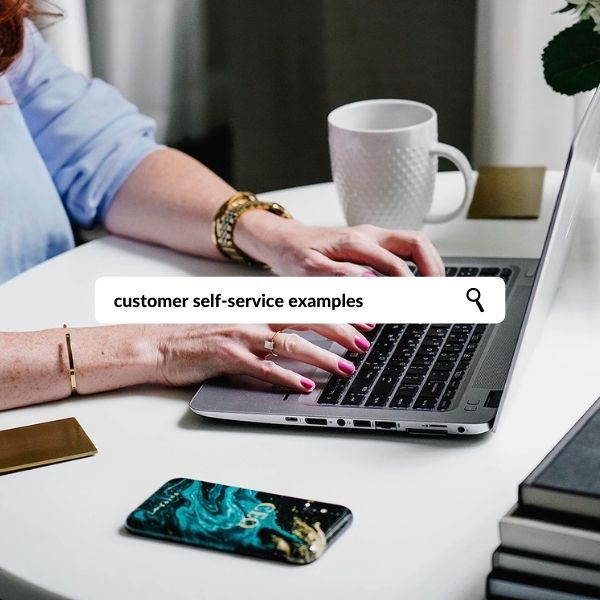 Melissa Kay Jones - Blog - Customer Self-Service Examples