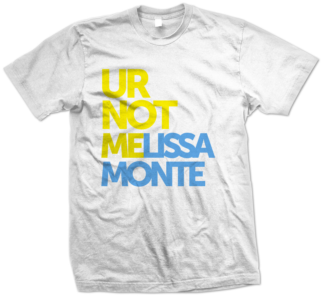 You're Not MElissa Monte