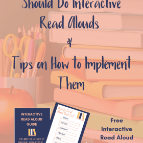 Why reading teachers should do interactive read alouds and tips on how to implement them