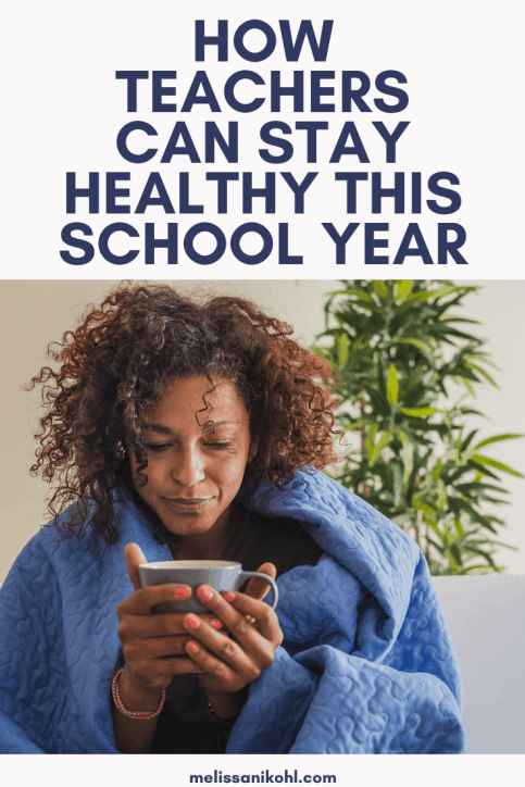 How Teachers Can Stay Healthy This School Year