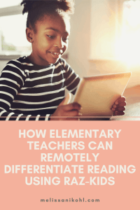 Differentiating Reading using RazKids