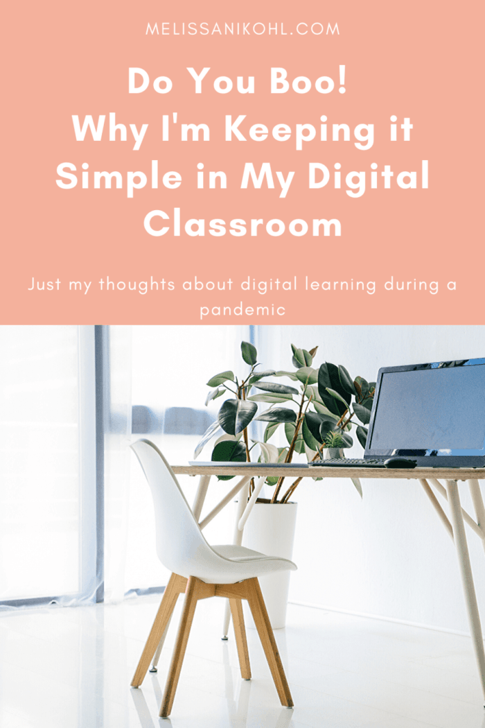 This blog post is about how I feel about my digital classroom. If you're assigning hours of work, buying digital lessons, spending hours creating digital lessons, that's your business, and do you boo. I'm doing what is best for my students and me. Check out why simplicity is the route for me. #remotelearning #remoteteaching