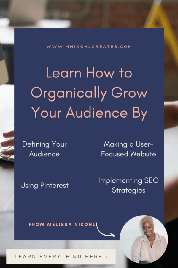 Learn How to Organically Grow Your Audience