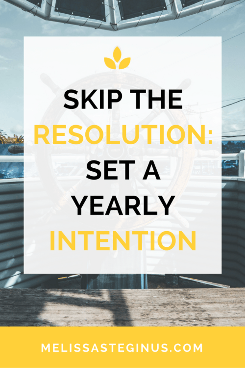 Skip new years resolutions intentions