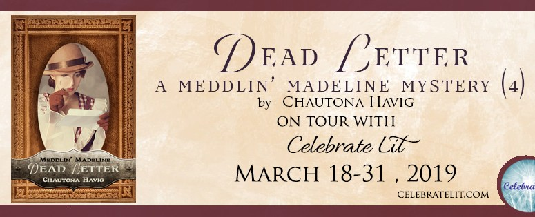 Meddlin' Madeline: Dead Letter by Chautona Havig