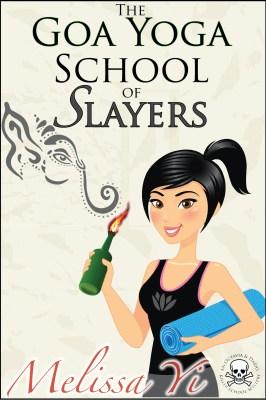 The Goa Yoga School of Slayers