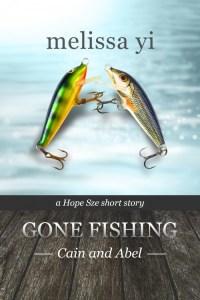 Gone Fishing I: Cain & Abel