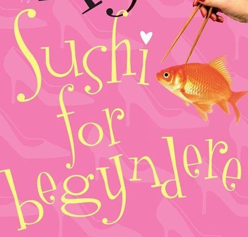 """Anmeldelse af """"Sushi for Begyndere"""""""