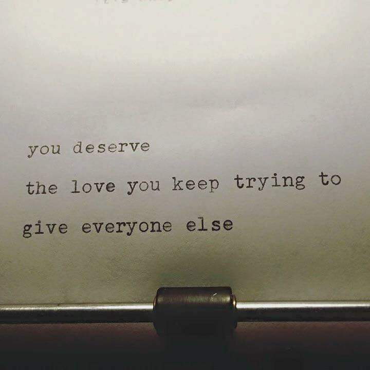 You Deserve the Love You Give