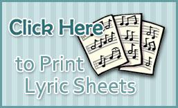 Print Lyric Sheets