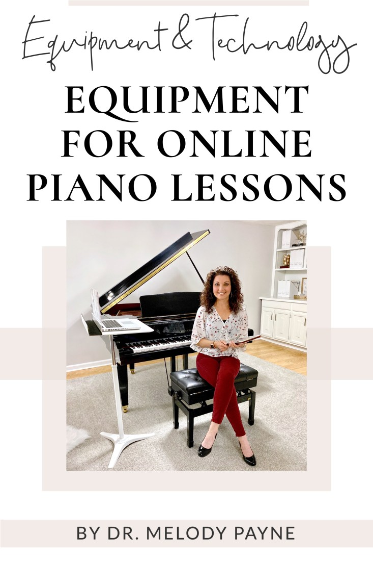 Melody Payne teaching music lessons online: equipment list