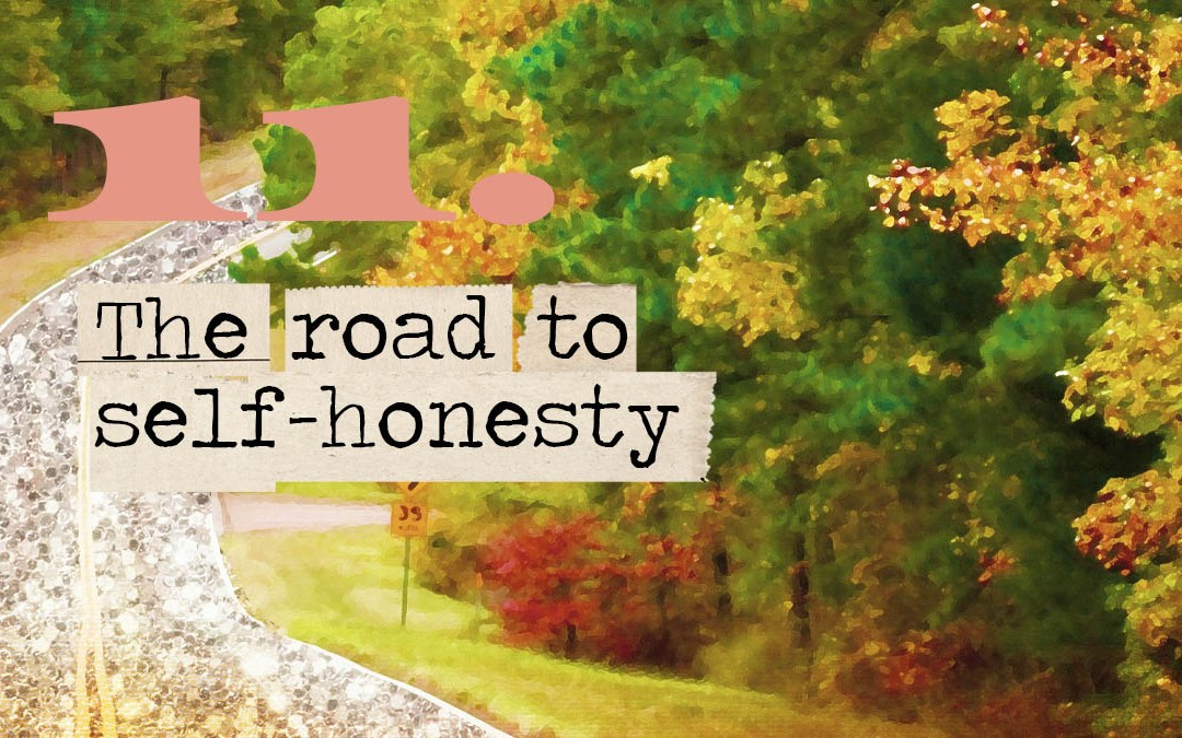 Soul Road #11 – The Road to Self-Honesty