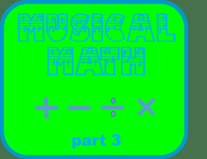 Musical Math – Part 3 – Free Downloads