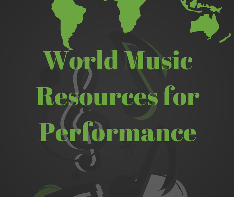 World Music Resources for Performance